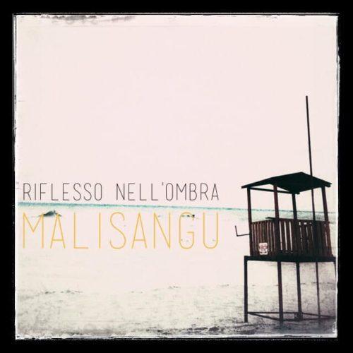 Malisangu - Il riflesso dell'ombra
