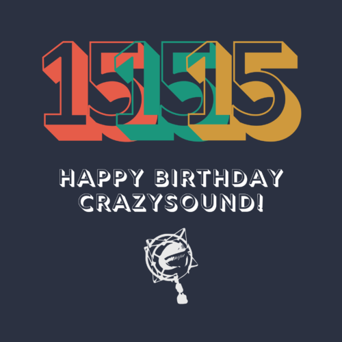 15 anni di Crazy Sound