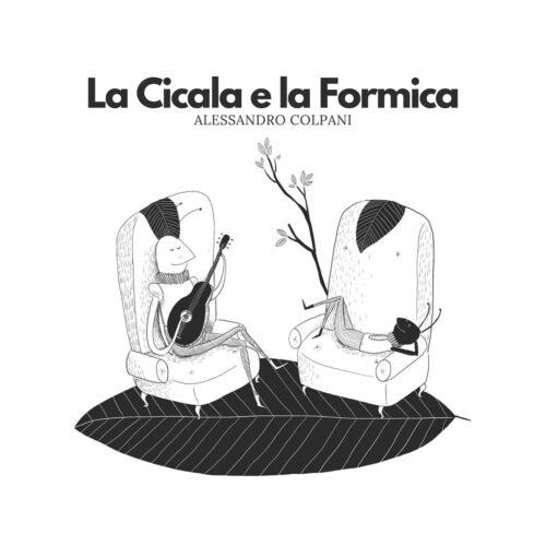 Alessandro Colpani - La cicala e la formica