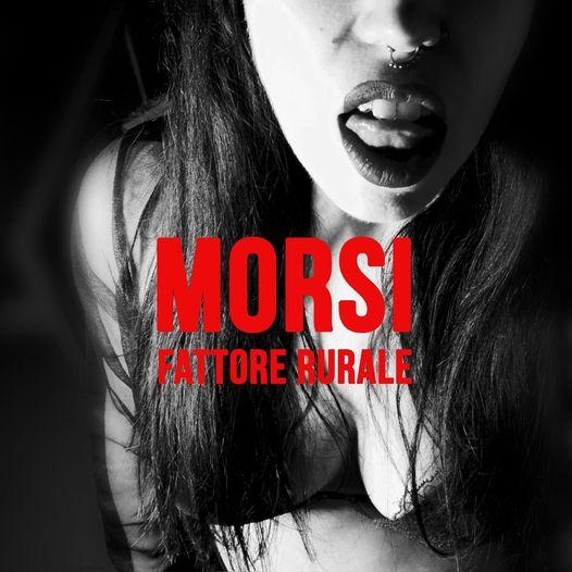 Morsi - Fattore Rurale