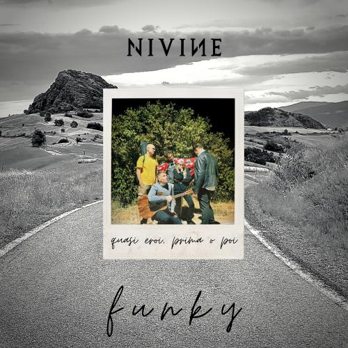 Funky | Nuovo singolo dei Nivine